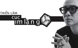 Profile 'khủng' của 10 mảnh ghép đồng hành cùng NTK Nguyễn Công Trí tại triển lãm thời trang 'Cục im lặng'