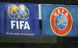 Cuộc chiến tiền tỷ giữa FIFA và UEFA đã chính thức bắt đầu