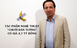 Tác phẩm nghệ thuật 'chuối' nhất thế giới: Một quả chuối mua ở siêu thị được dán lên tường bằng băng dính có giá 2,7 tỷ đồng!