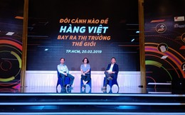 Làm gì để sản phẩm bản địa Việt Nam hội nhập thị trường thế giới?
