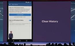 Tính năng xóa lịch sử được mong chờ từ lâu của Facebook sẽ ra mắt trong năm nay