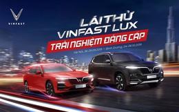 Lái thử xe VinFast Lux: Chuyên gia 'xịn', bài thử hay, tặng vé VIP xem đua xe F1