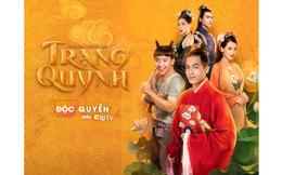 Truyền hình internet Clip TV phát hành độc quyền Trạng Quỳnh