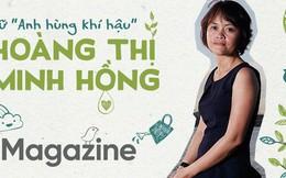 Anh hùng khí hậu Minh Hồng: Zero Waste không phải là giảm việc vứt đi, mà là… giảm mua