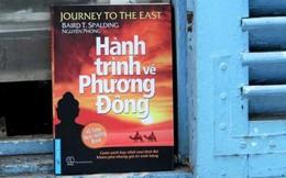 Bí ẩn xung quanh tác phẩm nổi tiếng thế giới và Việt Nam 'Hành Trình về phương Đông'