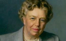 Chân dung người phụ nữ hướng nội quyền lực nhất nước Mỹ: Eleanor Roosevelt - Đệ nhất Phu nhân dám bước ra khỏi vỏ ốc để làm nên những điều kì diệu