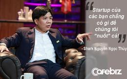"""Bà trùm Shark Tank hỏi """"Anh có tính đầu tư rồi """"nuốt"""" luôn startup""""? Và đây là câu trả lời của Shark Thủy!"""