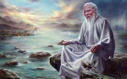 4 từ này của Lão tử được coi là điềm báo sự may mắn, đã được lưu truyền suốt hơn 2.500 năm, có thể giúp đời bạn thuận buồm xuôi gió