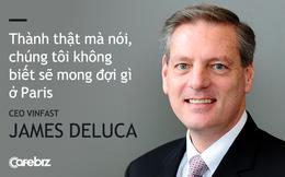 """CEO VinFast James DeLuca: """"Trong tay không có gì ngoài TẦM NHÌN và một chiếc xẻng xúc đầy đất, Chủ tịch Phạm Nhật Vượng tuyên bố với thế giới sẽ cho ra mắt 2 mẫu xe Sedan và SUV trong 2 năm"""""""