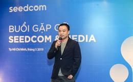 Ông Đinh Anh Huân: Trong 3-5 năm tới Seedcom không có cơ hội và lý do để tồn tại trên thị trường nếu thiếu điều này