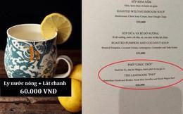 """Từ chuyện """"phở chọc trời"""" 920k, hãy xem case study một quản lý nhà hàng phân tích tại sao đồ ăn uống ở chỗ sang chảnh lại có giá cắt cổ như vậy!"""
