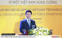 """Bộ trưởng Nguyễn Mạnh Hùng: """"Make in Viet Nam"""" là tuyên bố của chúng ta, nếu chỉ lắp ráp Việt Nam sẽ không giải được bài toán tăng năng suất lao động, thoát bẫy thu nhập trung bình"""