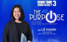CEO TVHub bật mí những 'bí mật' không ngờ về hậu trường Shark Tank VN: Khó tuyển và giữ Shark, bị cạnh tranh với quỹ nước ngoài, startup ít khác biệt và đột phá