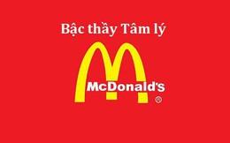 """""""Bậc thầy"""" tâm lý học McDonald's và cửa hàng của tương lai: Hình ảnh mê hoặc lý trí, Menu đánh lừa thị giác, thiết kế gia tăng trải nghiệm"""