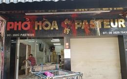 """Phở Hòa Pasteur ngưng bán sau 8 lần bị giang hồ """"khủng bố"""""""