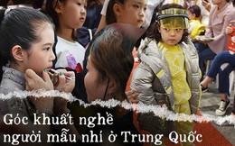 """Nghề người mẫu nhí ở Trung Quốc: Bố mẹ lấy cớ trau dồi sự tự tin nhưng vô tình trở thành """"kẻ bạo hành"""", biến con thành cỗ máy kiếm tiền"""