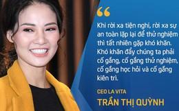 CEO Lavita Trần Thị Quỳnh: Mọi người rất quan tâm tới hoa hậu kinh doanh nhưng không bao giờ đánh giá cao người đẹp trong thương vụ đàm phán