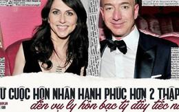 Lương duyên 25 năm của ông chủ Amazon và vợ: Chưa kịp yêu đã cưới từ thuở cơ hàn, tan vỡ trên đỉnh cao giàu sang phú quý