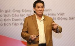 """Chủ tịch TTC Đặng Văn Thành: """"Nếu ai hỏi tôi kiếp sau làm gì, tôi vẫn làm doanh nhân"""""""