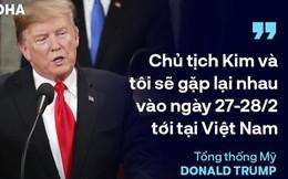 """TT Trump kêu gọi """"đoàn kết, hợp tác"""" trong TĐLB, cho biết sẽ gặp ông Kim Jong-un tại Việt Nam"""