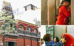 """Người Sài Gòn tìm đến úp mặt """"tâm sự"""" cùng tường đá trong ngôi đền Ấn giáo trăm tuổi"""