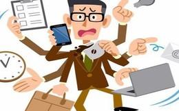 Giải pháp quản lý thời gian tối ưu dành cho người bận rộn: Đừng nghĩ đầu tắt mặt tối sẽ giúp bạn làm việc hiệu quả và sáng tạo hơn