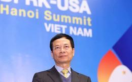 """Bộ trưởng Nguyễn Mạnh Hùng: """"Bộ TTTT là người nhà của các bạn khi ở Việt Nam tác nghiệp Hội nghị thượng đỉnh Mỹ - Triều"""""""