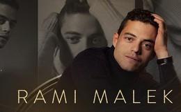 Rami Malek: Một gã vô danh có cả thế giới