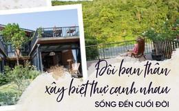 Kiến trúc sư kể chuyện xây 2 căn biệt thự liền kề ở Đà Nẵng cho đôi bạn thân từ trẻ sống cạnh nhau đến cuối đời