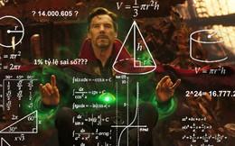 Góc toán học: Fan Infinity War giải thích con số 14.000.605 viễn cảnh của Dr. Strange khiến ai cũng phải nhức đầu