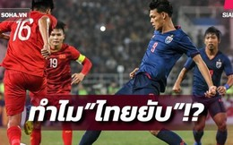 """Báo Thái Lan chỉ ra lý do mấu chốt khiến """"Voi chiến"""" tan tác trước U23 Việt Nam"""