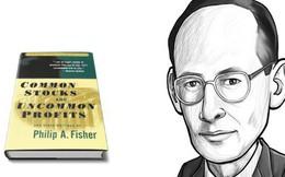Phil Fisher – Ông tổ của phương pháp đầu tư giá trị đưa ra tiêu chí chọn cổ phiếu như thế nào?