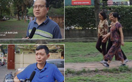Clip người Hà Nội nói về thói quen đi bộ: Ngồi máy tính 8 tiếng nhưng đi bộ 1 tiếng, thậm chí cả ngày không đi