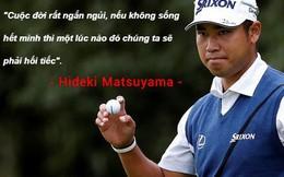 Hideki Matsuyama - chàng trai 28 tuổi trở thành niềm tự hào của làng golf xứ sở mặt trời mọc: Tuổi trẻ tài cao!