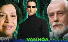 """Kỷ niệm 20 năm phim Matrix ra đời: """"Trùm cuối"""" Ma Trận thực sự là ai?"""