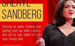"""Sheryl Sandberg và chuyện """"đi ngược"""" để chứng minh: Phụ nữ có thể thành công ở thánh địa của đàn ông!"""