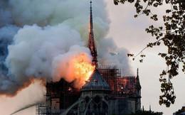 Đây là lý do thực sự khiến ngọn lửa tại Nhà thờ Đức Bà Paris trở nên kinh khủng đến mức mất kiểm soát