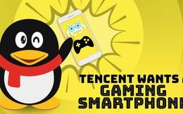 Tencent chuẩn bị ra mắt smartphone gaming?