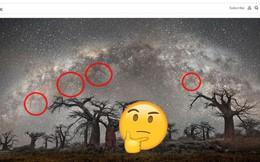 Bức ảnh Dải ngân hà được đăng bởi trang báo nổi tiếng National Geographic bị dân mạng tố là ảnh fake