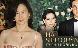 Hà Siêu Quỳnh: Ái nữ phản nghịch của gia tộc trùm sòng bạc Macau và 2 cuộc hôn nhân ngàn tỷ tan vỡ