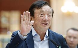 """Nhà sáng lập Huawei: """"Chúng tôi không ngại sức ép của Mỹ"""""""