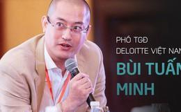 Phó TGĐ Deloitte Việt Nam: Doanh nghiệp gia đình muốn lớn mạnh cần có thêm người tài không phải thành viên trong nhà!
