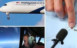 Bí ẩn sự mất tích của MH370: Hé lộ thông tin mật về lý do có thể khiến máy bay biến mất và dấu tích bất ngờ của cuộc gọi cuối