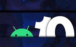 Android 10 sẽ phát hành vào 3/9 và đây là những smartphone sẽ lên Android 10 sớm nhất