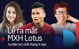 """Lễ ra mắt MXH Lotus chính là sự kiện hot nhất tháng 9 này: Gây bão từ ngay chiếc thiệp mời """"ma thuật"""", dự kiến quy tụ hàng trăm celebs, creators hàng đầu Việt Nam"""