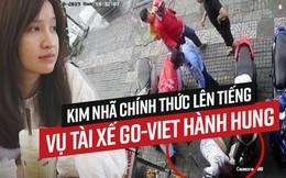 """Kim Nhã chính thức lên tiếng sau khi bị tài xế Go-Viet đánh ngất xỉu: """"Tôi bị tổn thương tinh thần, mất ngủ 4 ngày"""""""