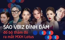 Sao Vbiz đình đám sẵn sàng đổ bộ thảm đỏ ra mắt MXH Lotus: Từ dàn Hoa hậu đến hàng loạt tên tuổi gây sốt đều lộ diện!