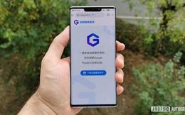 Website giúp người dùng cài ứng dụng Google lên điện thoại Huawei bị đóng cửa