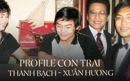 Bất ngờ profile con trai duy nhất của Thanh Bạch - Xuân Hương: Đạt giải MC tại Mỹ, theo chân cha, hiếm khi hỏi thăm mẹ
