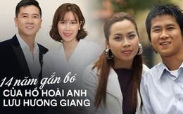 14 năm gắn bó hạnh phúc trước khi dính tin đồn ly hôn của cặp đôi vàng Vbiz Hồ Hoài Anh - Lưu Hương Giang